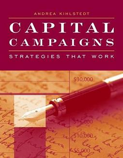 Capital Campaigns: Strategies that Work!
