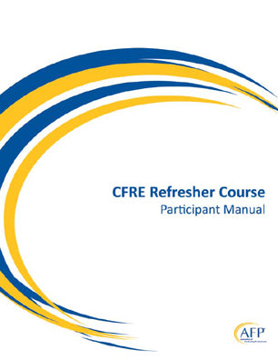 AFP CFRE Refresher Course (formerly CFRE Review Course)