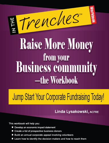 Raise More Money from Your Business Community: The Workbook