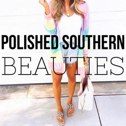 Polished Southern Beauties