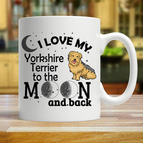 I Love My Yorkshire Terrier To The Moon And Back - stanomy