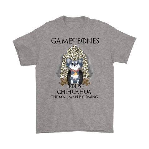 Game Of Bones House Chihuahua The Mailman is Coming - stanomy