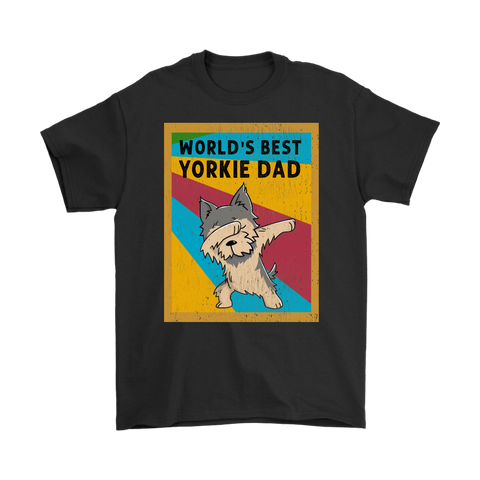 World's Best Yorkie Dad Tshirt Cute Yorkie Dabbing Gift For Father's Day - stanomy