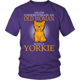 Never Underestimate An Old Woman With A yorkie - stanomy