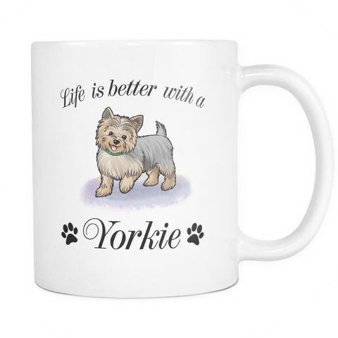 Life Is Better With A Yorkie Coffee Mug - stanomy