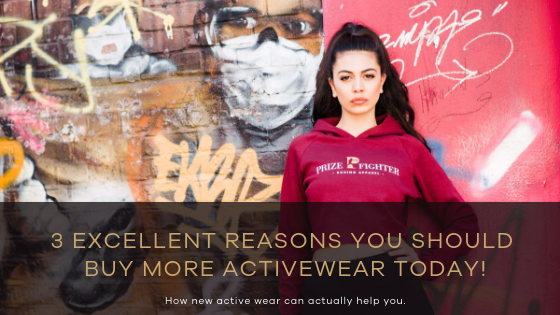 3 Excellent Reasons You Should Buy More Activewear Today!