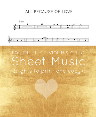 """ALL BECAUSE OF LOVE"" sheet music (Violin I & II, Viola, Flute, Cello)"