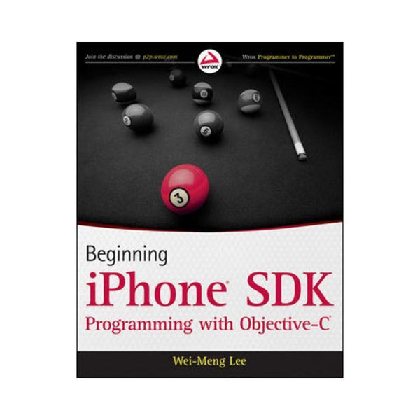 Beginning iPhone SDK Programming with Objective-C - by Wei-Meng Lee