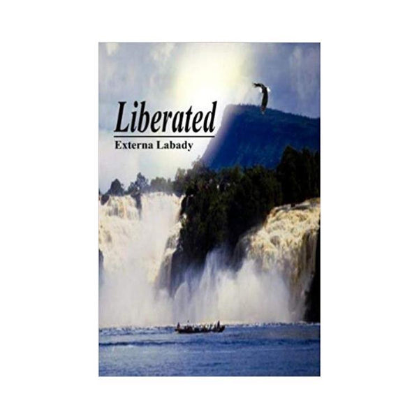 Liberated - by Externa Labady