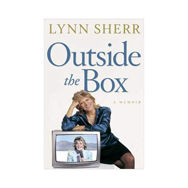 Outside the Box: A Memoir by Lynn Sherr