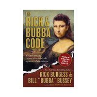 The Rick and Bubba Code Paperback – by Rick Burgess, Bill Bussey