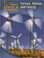 Student Edition (M) - Forces, Motion, and Energy ISBN: 9780030255564