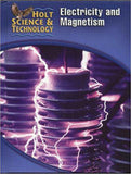 Student Edition (N) - Electricity and Magnetism ISBN: 9780030255571