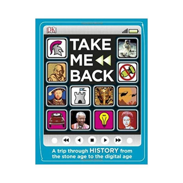 Take Me Back by DK Publishing (ISBN: 9780756640903)