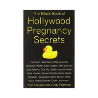 Black Book of Hollywood Pregnancy Secrets - by Kym Douglas