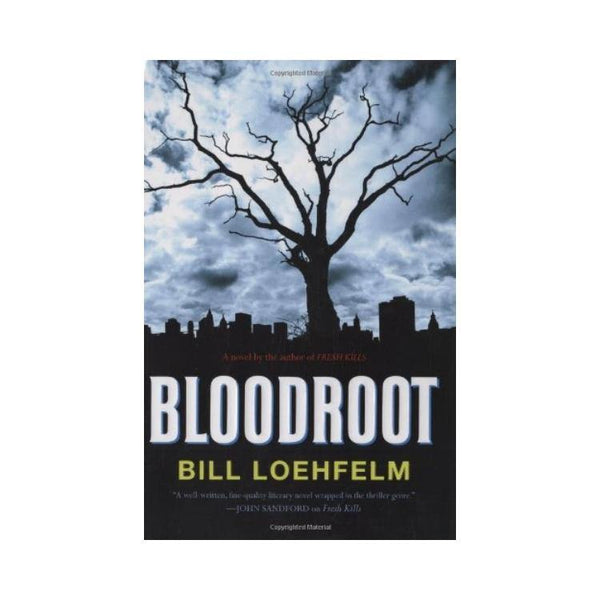 Bloodroot - by Bill Loehfelm