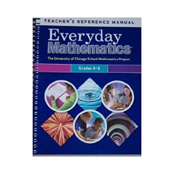Everyday Mathematics Teacher's Reference Manual (Grades 4-6) - by Max Bell, Amy Dillard