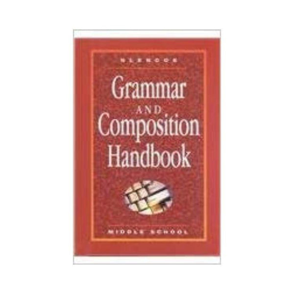 Glencoe Language Arts Grammar and Composition Handbook - Middle School