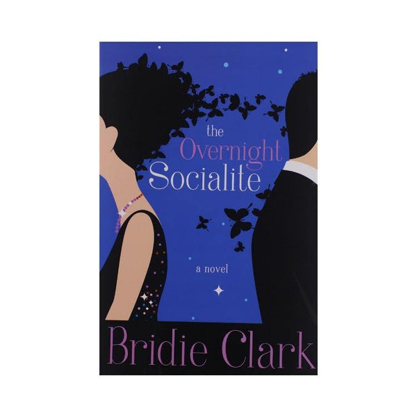 The Overnight Socialite – by Bridie Clark