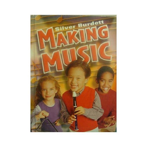 Silver Burdett Making Music Grade 3 Student Textbook by Jane Beethoven, Scott Foresman