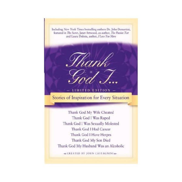 Thank God I : Stories of Inspiration for Every Situation - by John Castagnini