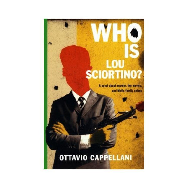 Who Is Lou Sciortino - by Ottavio Cappellani