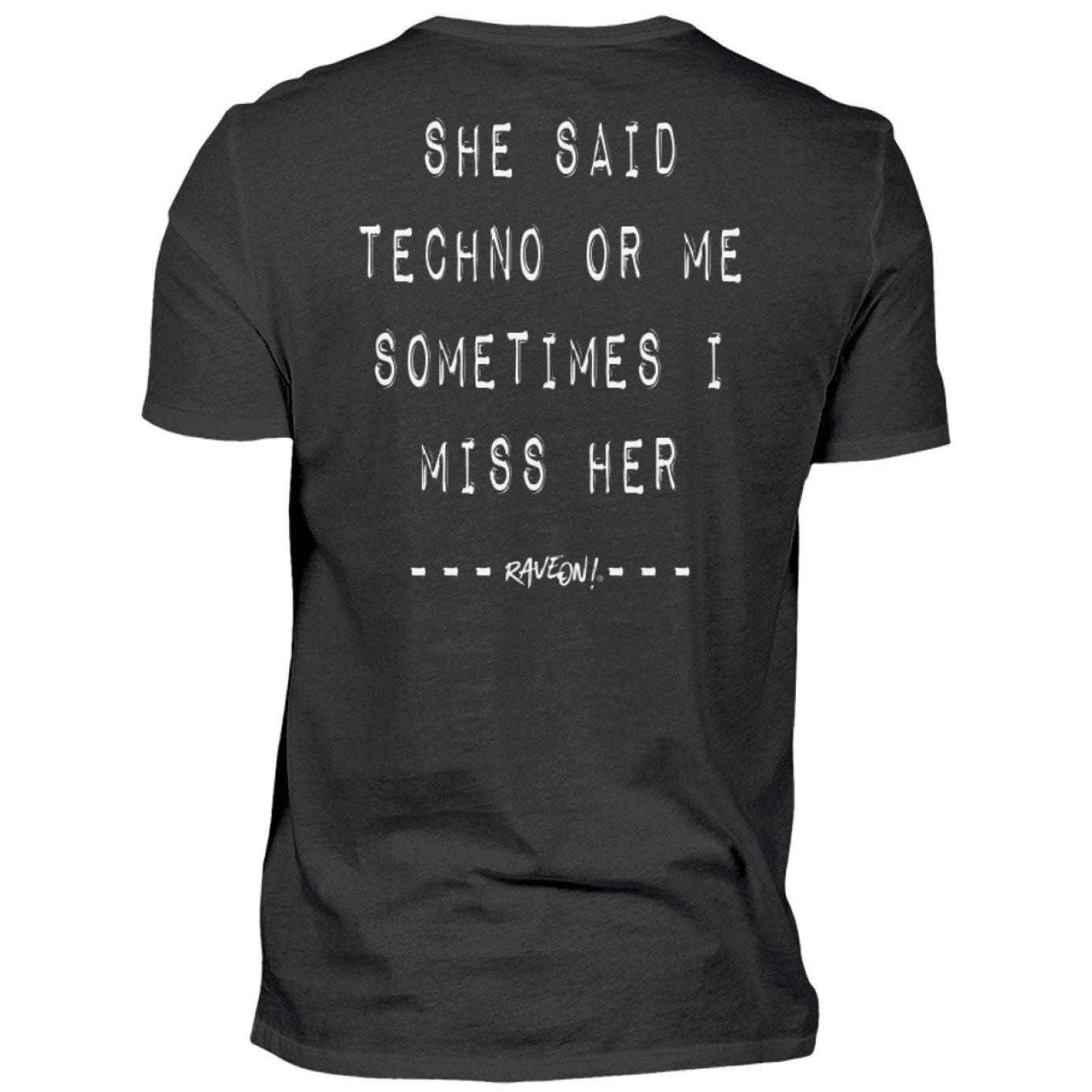 Techno or Me - SHE SAID - Rave On!® - Herren V-Neck Shirt V-Neck Herrenshirt Black / S - Rave On!® der Club & Techno Szene Shop für Coole Junge Mode Streetwear Style & Fashion Outfits + Sexy Festival 420 Stuff