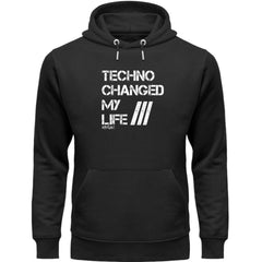 Techno Changed  my Life - Rave On!®  - Unisex Organic Hoodie