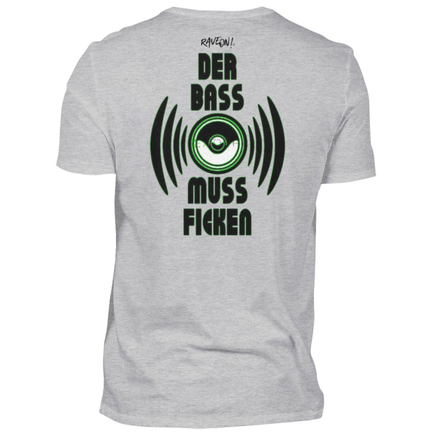 DER BASS MUSS F*n! Back Side - Rave On!® - Herren Shirt Herren Basic T-Shirt Heather Grey / S - Rave On!® der Club & Techno Szene Shop für Coole Junge Mode Streetwear Style & Fashion Outfits + Sexy Festival 420 Stuff