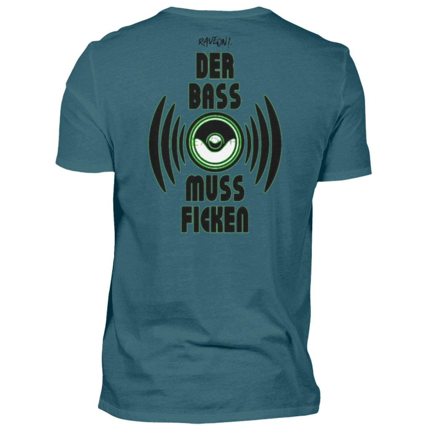 DER BASS MUSS F*n! Back Side - Rave On!® - Herren Shirt Herren Basic T-Shirt Diva Blue / S - Rave On!® der Club & Techno Szene Shop für Coole Junge Mode Streetwear Style & Fashion Outfits + Sexy Festival 420 Stuff