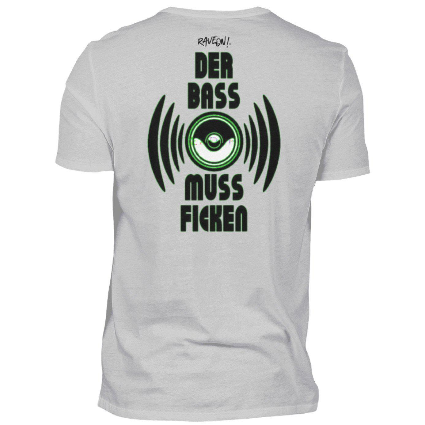 DER BASS MUSS F*n! Back Side - Rave On!® - Herren Shirt Herren Basic T-Shirt Pacific Grey / S - Rave On!® der Club & Techno Szene Shop für Coole Junge Mode Streetwear Style & Fashion Outfits + Sexy Festival 420 Stuff