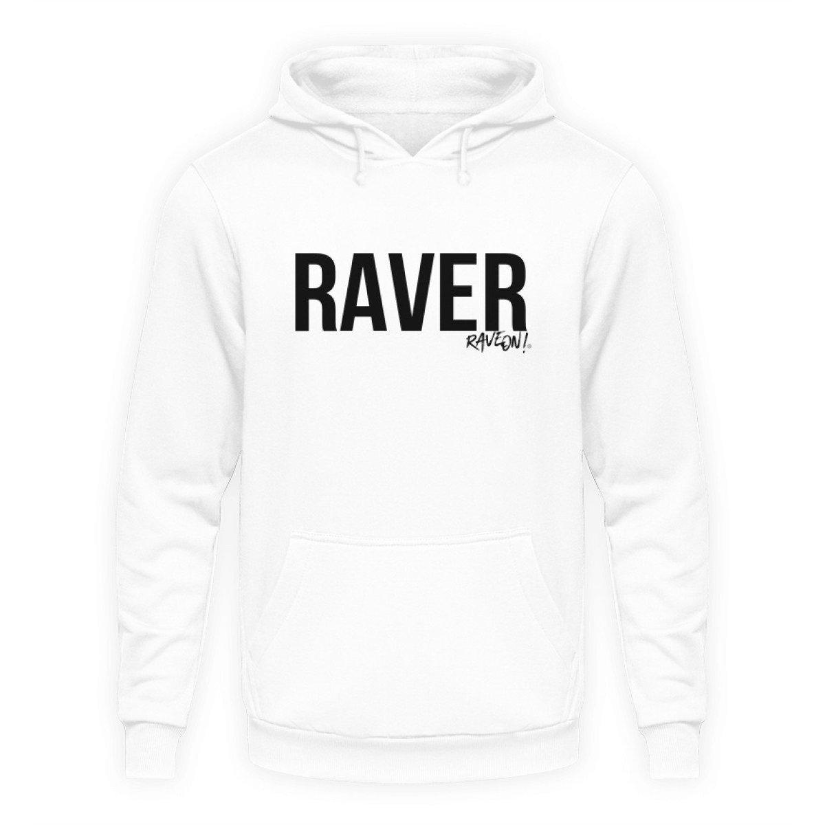 RAVER Hoodie - Unisex Kapuzenpullover Hoodie Unisex Hoodie Arctic White / S - Rave On!® der Club & Techno Szene Shop für Coole Junge Mode Streetwear Style & Fashion Outfits + Sexy Festival 420 Stuff