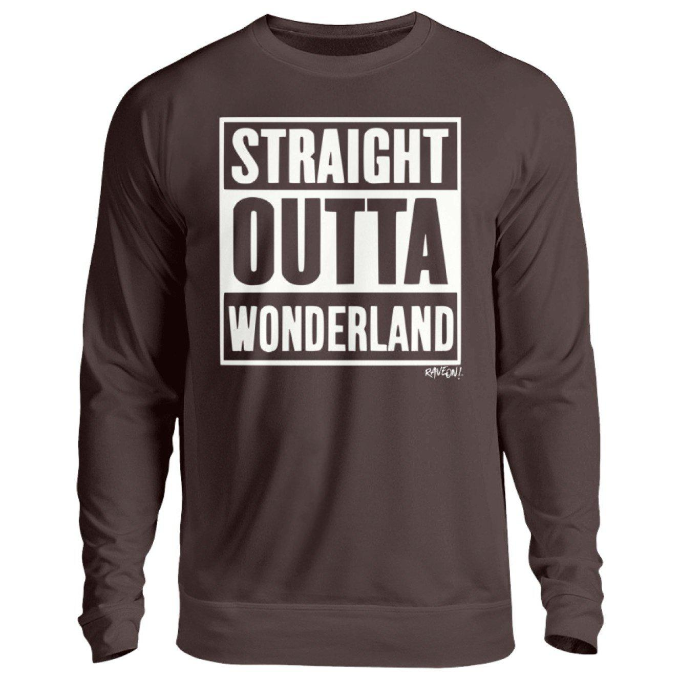 STRAIGHT OUTTA WONDERLAND black - Rave On!® - Unisex Pullover Unisex Sweatshirt Hot Chocolate / S - Rave On!® der Club & Techno Szene Shop für Coole Junge Mode Streetwear Style & Fashion Outfits + Sexy Festival 420 Stuff