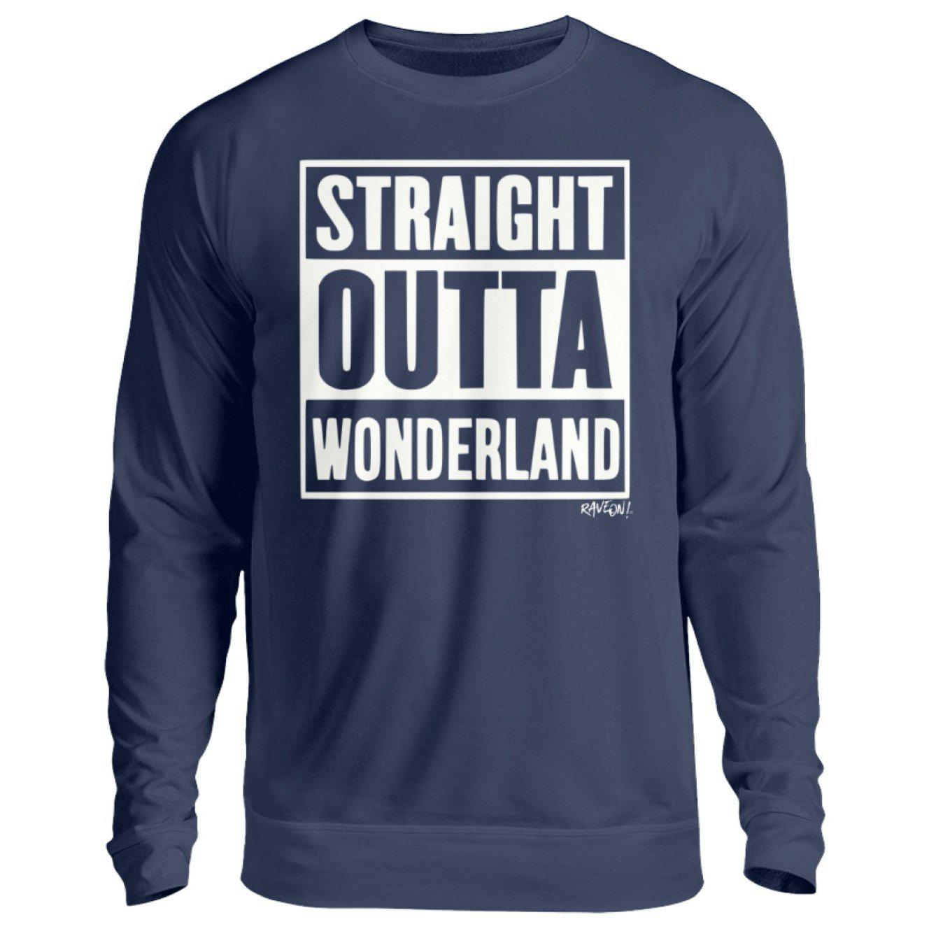 STRAIGHT OUTTA WONDERLAND black - Rave On!® - Unisex Pullover Unisex Sweatshirt New French Navy / S - Rave On!® der Club & Techno Szene Shop für Coole Junge Mode Streetwear Style & Fashion Outfits + Sexy Festival 420 Stuff