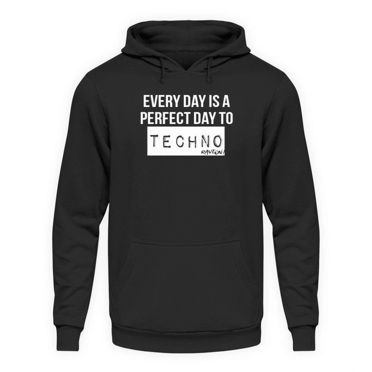 Everyday is a perfect day B. - Rave On!® - Unisex Kapuzenpullover Hoodie-Unisex Hoodie-Jet Black-L-Rave-On! I www.rave-on.shop I Deine Rave & Techno Szene Shop I Design - Everyday is a perfect day B. - Rave On!® - Sexy Festival Streetwear , Clubwear & Raver Style