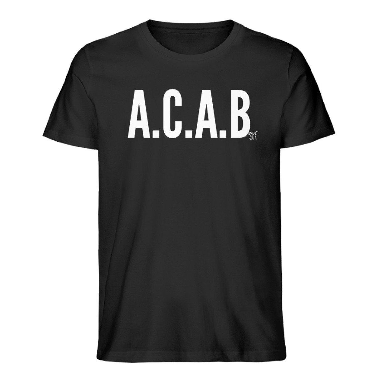 A.C.A.B Rave On!® Black - Herren Premium Organic Shirt Creator T-Shirt ST/ST Black / S - Rave On!® der Club & Techno Szene Shop für Coole Junge Mode Streetwear Style & Fashion Outfits + Sexy Festival 420 Stuff