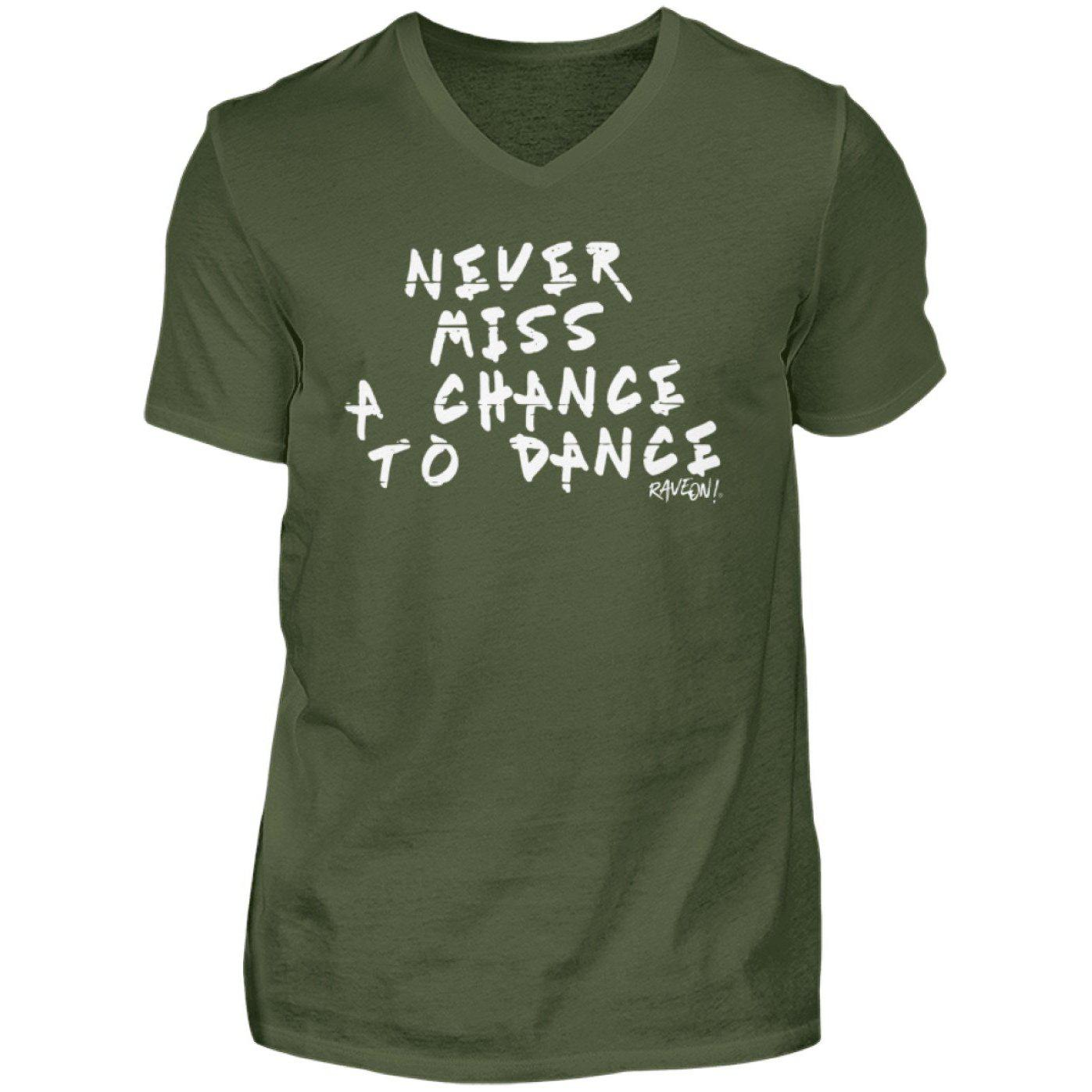 Never Miss A Chance to Dance - Rave On!® - Herren V-Neck Shirt V-Neck Herrenshirt City Green / S - Rave On!® der Club & Techno Szene Shop für Coole Junge Mode Streetwear Style & Fashion Outfits + Sexy Festival 420 Stuff