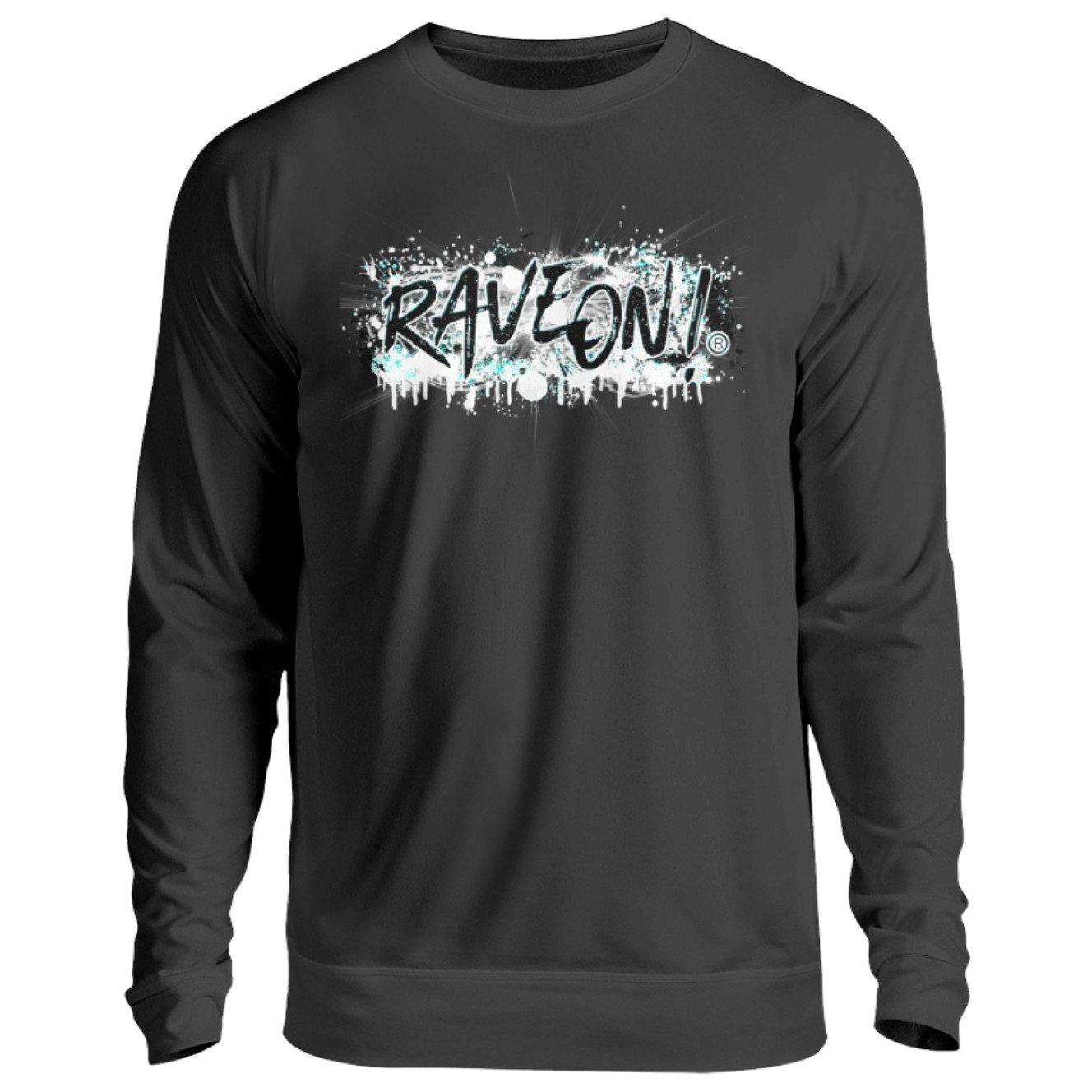 Rave On! Paint on white -Rave On!® - Unisex Pullover Unisex Sweatshirt Jet Black / S - Rave On!® the club & techno scene shop for cool young fashion streetwear style & fashion outfits + sexy festival 420 stuff