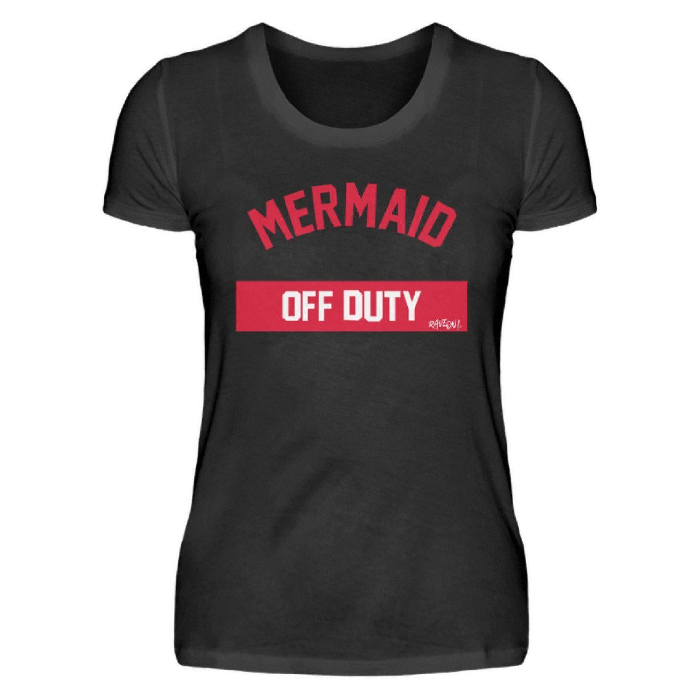 Mermaid off duty - Rave On!® - Ladies Shirt Ladies Basic T-Shirt - Rave On!® the club & techno scene shop for cool young fashion streetwear style & fashion outfits + sexy festival 420 stuff