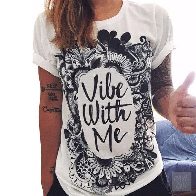 Designer Ladies T-Shirt Collection I Vibe with me / S - Rave On!® der Club & Techno Szene Shop für Coole Junge Mode Streetwear Style & Fashion Outfits + Sexy Festival 420 Stuff