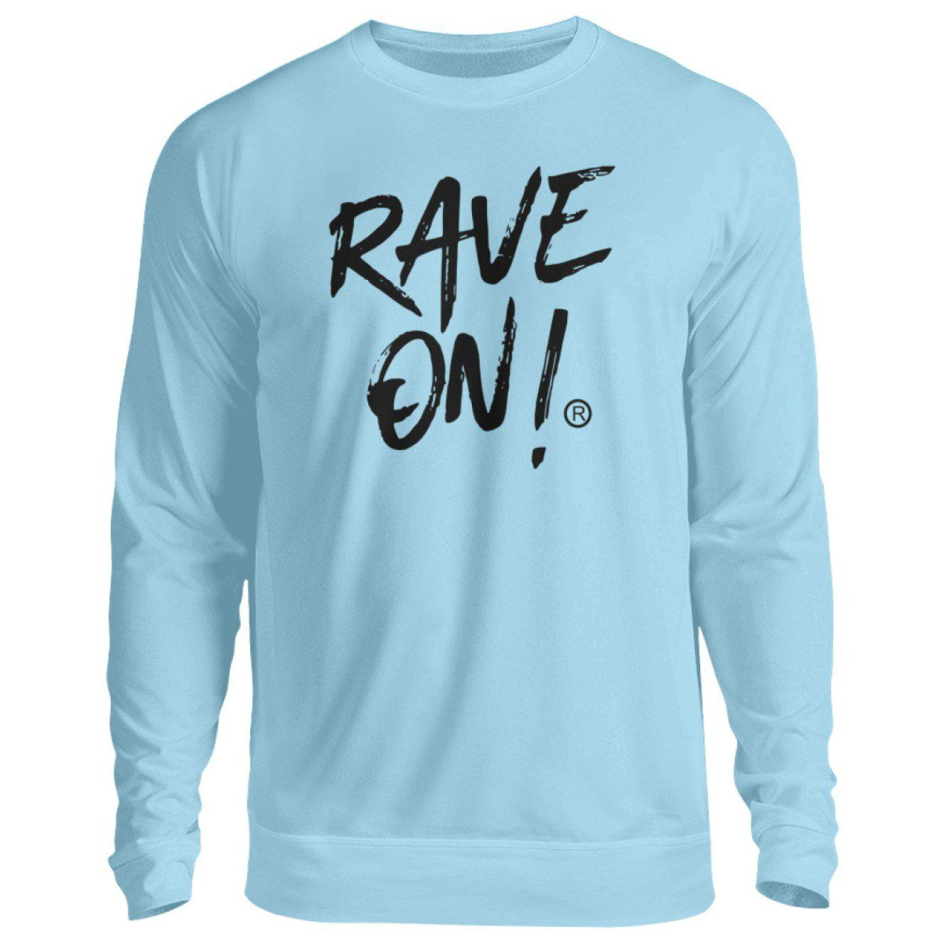 RAVE ON!® Light Collection - Unisex Pullover-Unisex Sweatshirt-Himmelblau-S-Rave-On! I www.rave-on.shop I Deine Rave & Techno Szene Shop I Design - RAVE ON!® Light Collection - Sexy Festival Streetwear , Clubwear & Raver Style