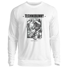 TECHNOBUNNY - Not Cute! - Rave On!®  - Unisex Pullover