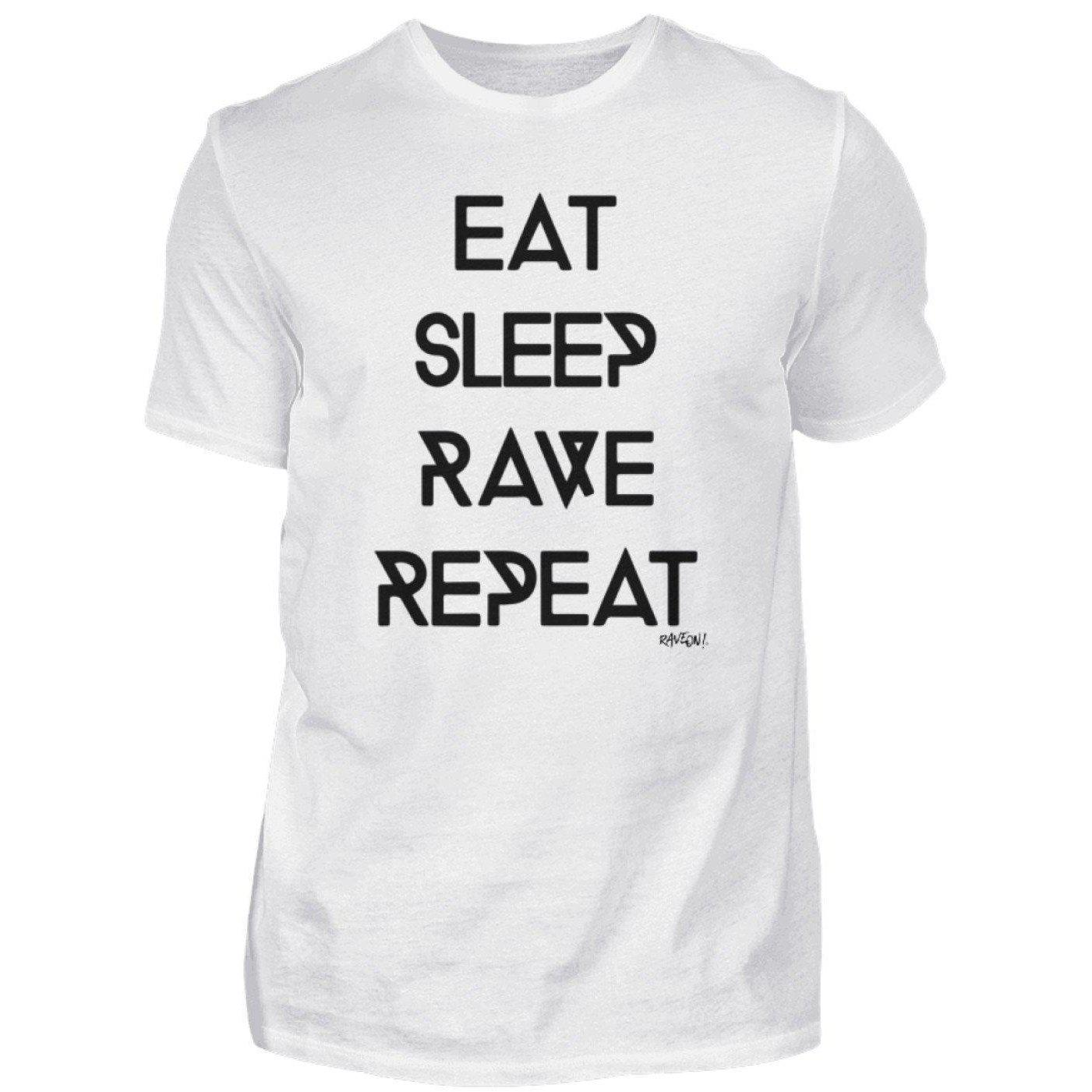 Eat sleep Rave Repeat Rave On!® - Men Shirt Men Basic T-Shirt White / S - Rave On!® the club & techno scene shop for cool young fashion streetwear style & fashion outfits + sexy festival 420 stuff