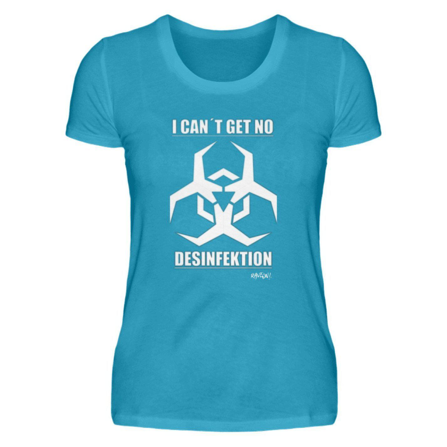 I CAN´T GET NO DESINFEKTION - Rave On!® - Damen Premiumshirt Damen Premium Shirt Turquoise / S - Rave On!® der Club & Techno Szene Shop für Coole Junge Mode Streetwear Style & Fashion Outfits + Sexy Festival 420 Stuff
