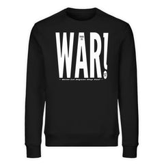 THIS IS WAR - Rave On!®  - Unisex Organic Sweatshirt
