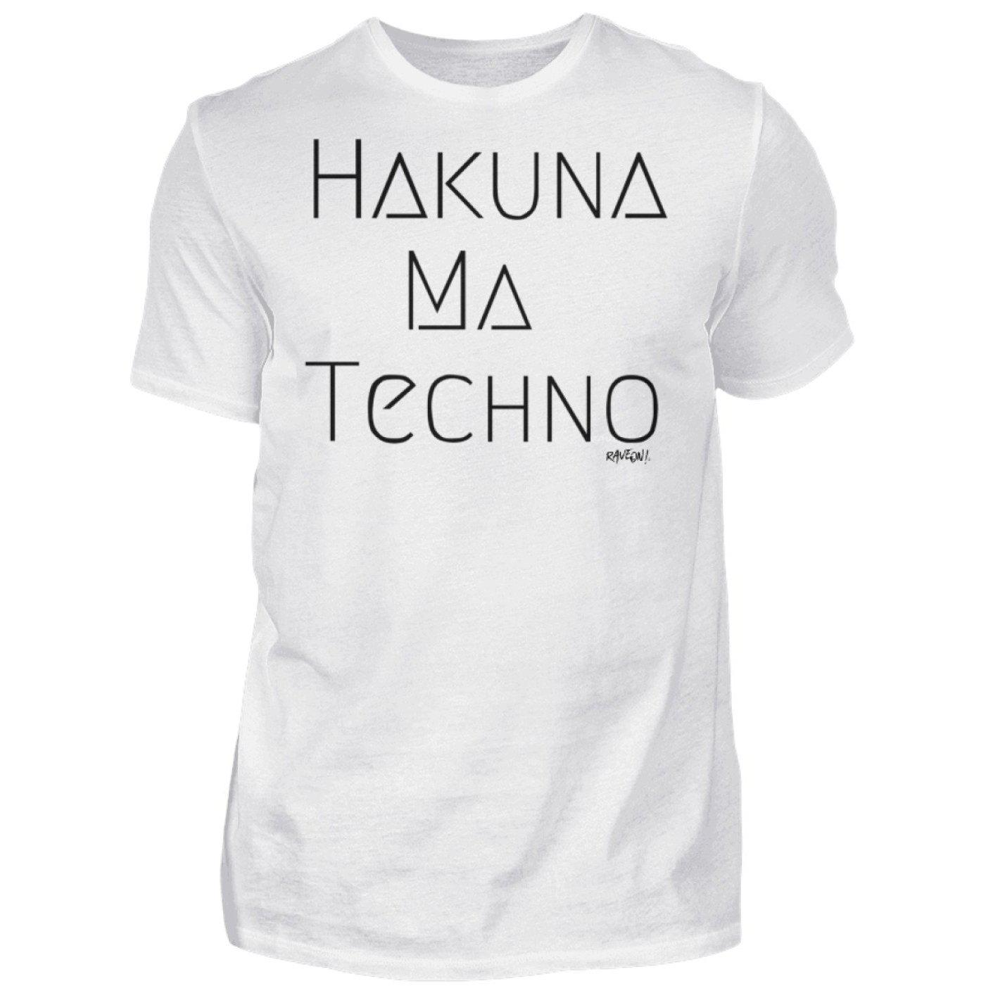 HAKUNA MA TECHNO white - Rave On!® - Herren Shirt Herren Basic T-Shirt White / S - Rave On!® der Club & Techno Szene Shop für Coole Junge Mode Streetwear Style & Fashion Outfits + Sexy Festival 420 Stuff
