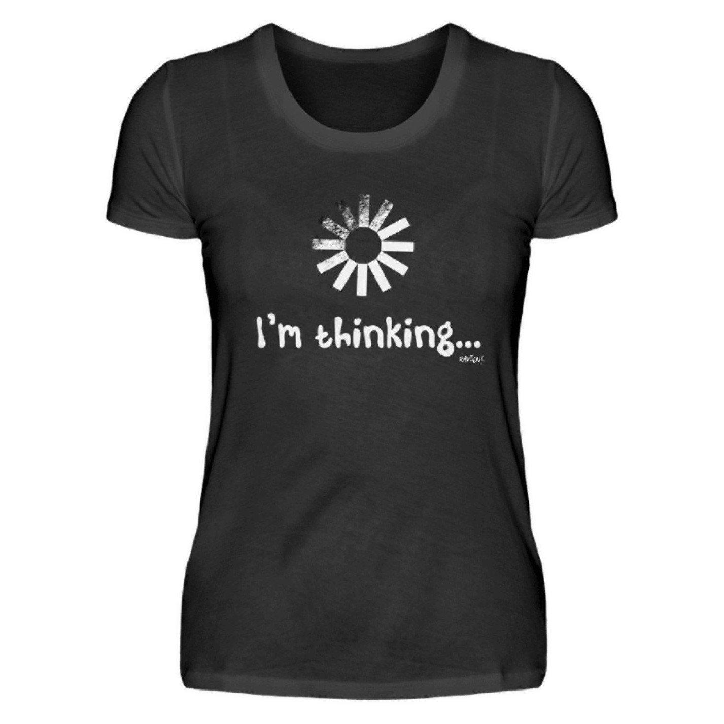 I´m thinking ... - Rave On!® - Ladies Shirt Ladies Basic T-Shirt Black / S - Rave On!® the club & techno scene shop for cool young fashion streetwear style & fashion outfits + sexy festival 420 stuff