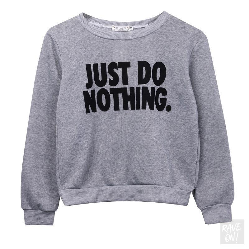 "Ladies ""JUST DO NOTHING"" Rave On!® - Sweatshirt Unisex Sweatshirt S - Rave On!® der Club & Techno Szene Shop für Coole Junge Mode Streetwear Style & Fashion Outfits + Sexy Festival 420 Stuff"