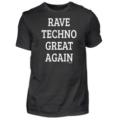 Rave Techno Great Again - Rave On!®  - Herren Shirt