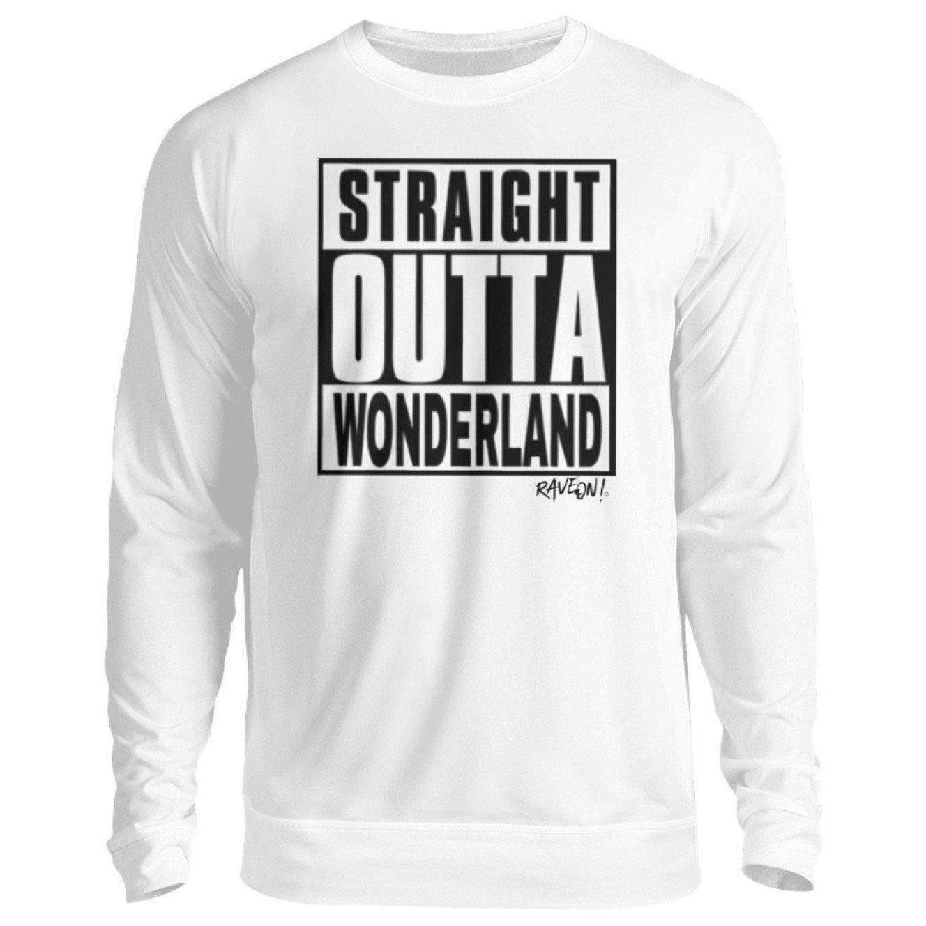STRAIGHT OUTTA WONDERLAND by Rave On!® - Unisex Pullover Unisex Sweatshirt Arctic White / S - Rave On!® der Club & Techno Szene Shop für Coole Junge Mode Streetwear Style & Fashion Outfits + Sexy Festival 420 Stuff